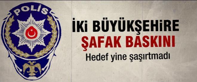 İstanbul polisinden şafak operasyonu