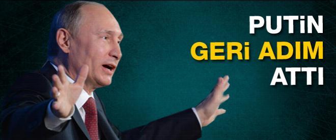 Putin'den geri adım