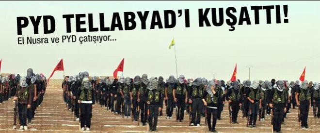 PYD Tellabyad'ı kuşatma altına aldı