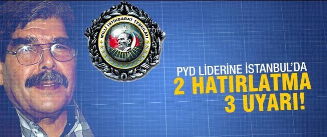 PYD liderine 2 hatırlatma 3 uyarı yapıldı