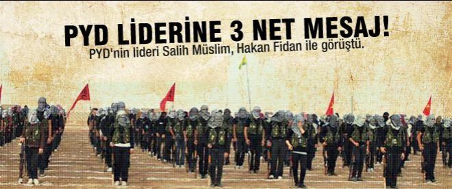Ankara'dan Salih Müslim'e 3 net mesaj