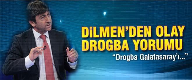 Rıdvan Dilmen'den olay Drogba yorumu