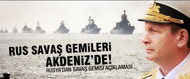 Rus savaş gemileri Akdeniz'de!