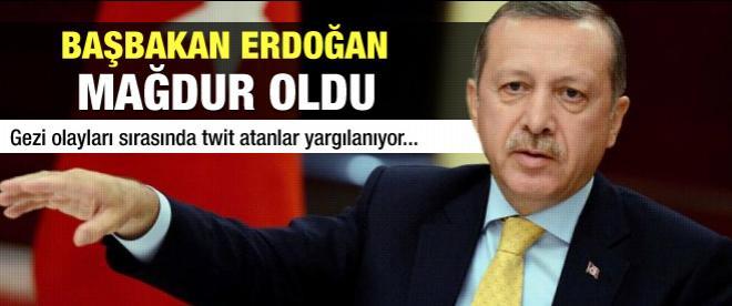 Başbakan Erdoğan mağdur oldu!