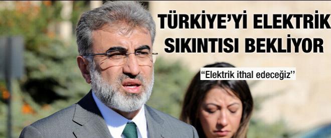 Türkiye'yi elektriksiz günler mi bekliyor?