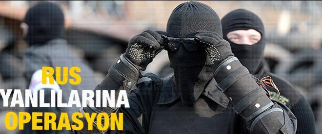 Ukrayna'dan Rus yanlılarına operasyon