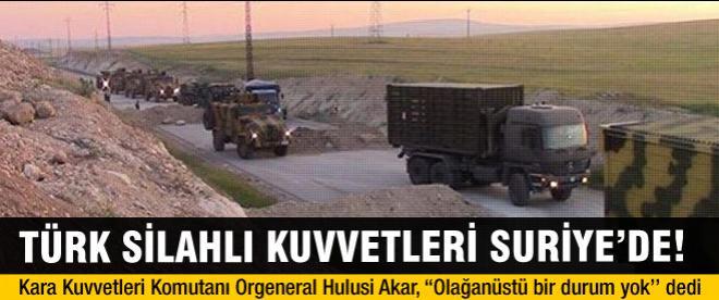 Türk Silahlı Kuvvetleri, Suriye'de!