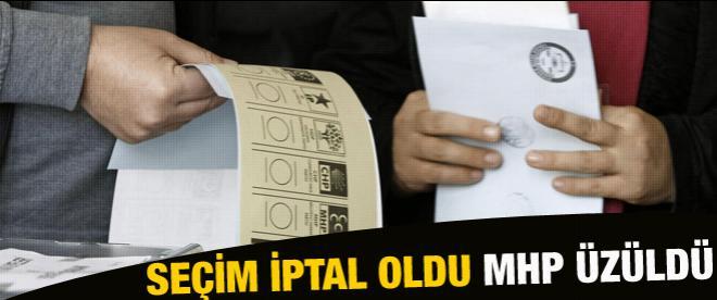 YSK seçimi iptal etti, MHP üzüldü!