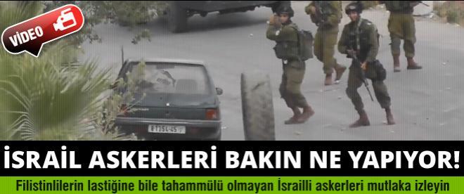 İsrail askerlerinin lastiğe bile tahammülü yok!