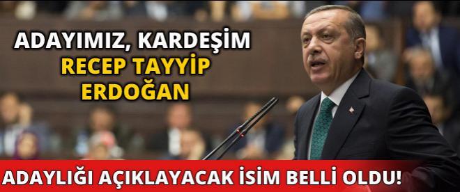 Erdoğan'ı açıklayacak isim belli oldu!