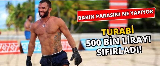 Turabi kazandığı 500 bin lirayı sıfırladı!
