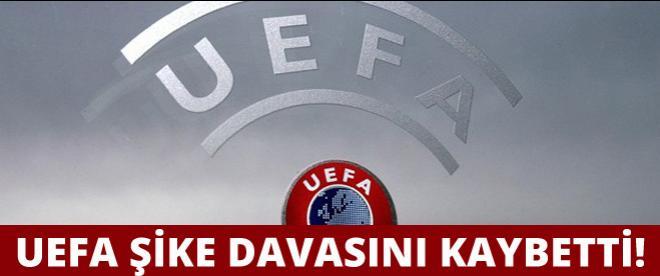 UEFA şike davasını kaybetti!