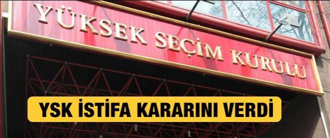 YSK istifa kararını verdi!