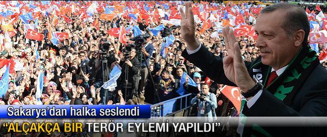 Başbakan Erdoğan: Alçakça bir terör eylemi yapıldı