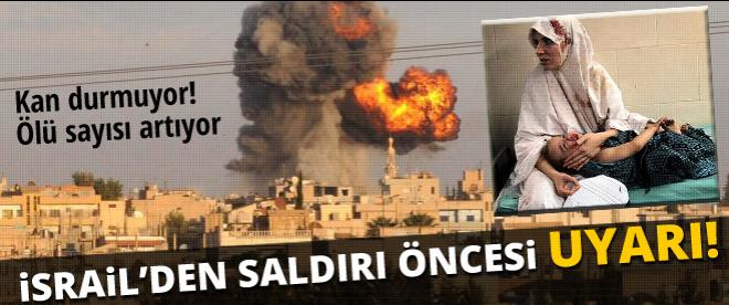 İsrail'den Gazze'ye saldırı öncesi uyarı