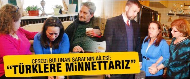 """Sarai'nin ailesi: """"Türklere minnettarız!"""""""