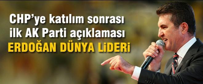 Sarıgül: Erdoğan dünya lideridir