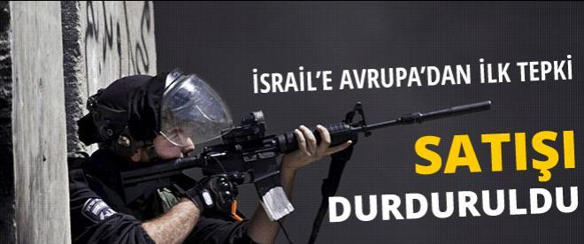 İsrail'e silah satışı durdu