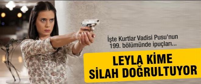 Savcı Leyla kime silah doğrultuyor?
