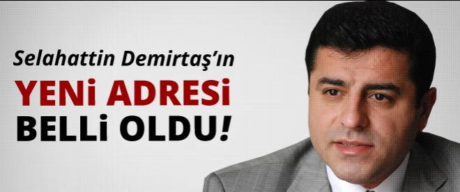Selahattin Demirtaş'ın yeni adresi belli oldu