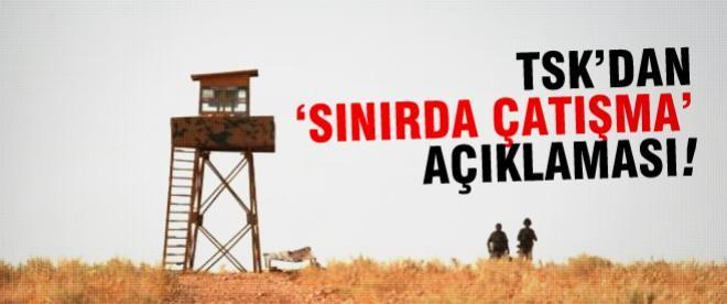 Türkiye Suriye sınırında çatışma