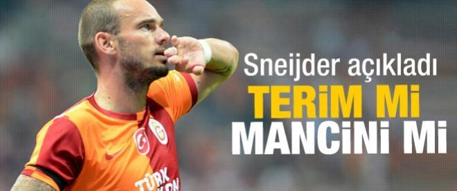 Sneijder açıkladı, Mancini mi Terim mi?