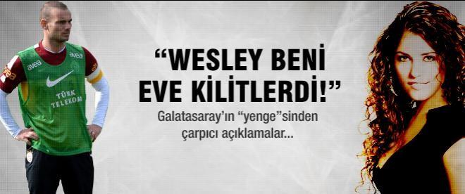 Yolanthe: 'Sneijder beni eve kilitlerdi'