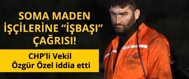 """Soma'daki maden işçilerine """"işbaşı çağrısı"""" iddiası"""