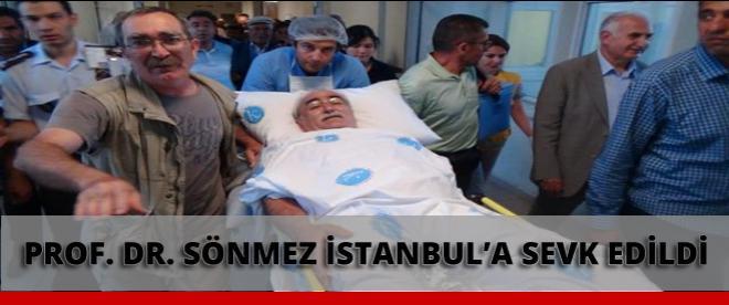 Prof. Dr. Sönmez İstanbul'a sevk edildi
