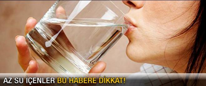 Az su içiyorsanız bu habere dikkat!