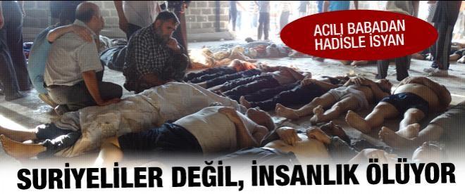 Suriye'deki katliamdan ilk görüntüler