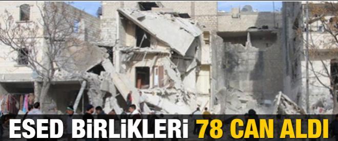 Suriye'de Esed birlikleri 78 can aldı