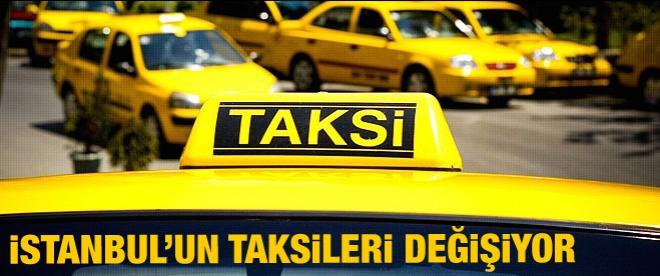 İstanbul'un taksileri değişiyor