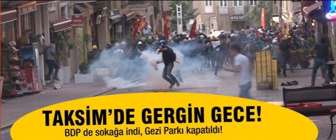 Taksim karıştı! BDP de sokağa indi! 20 kişi gözaltında