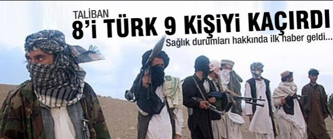 Taliban 8'i Türk 10 kişiyi kaçırdı