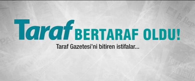 Taraf Gazetesi'nde istifa depremi