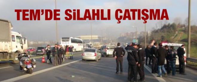 TEM Otoyolu'nda silahlı çatışma