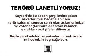 Pana Film'den Kayseri'de gerçekleştirilen hain terör saldırısına kınama