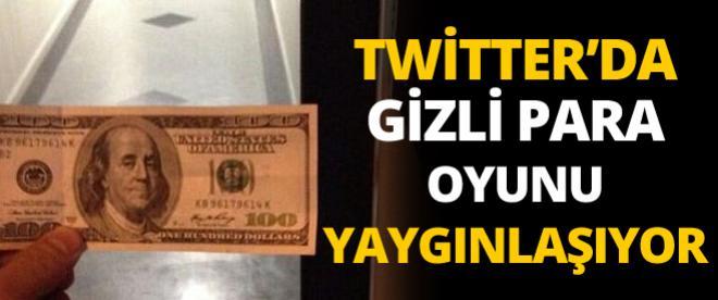 Twitter'daki 'gizli para' oyunu yaygınlaşıyor