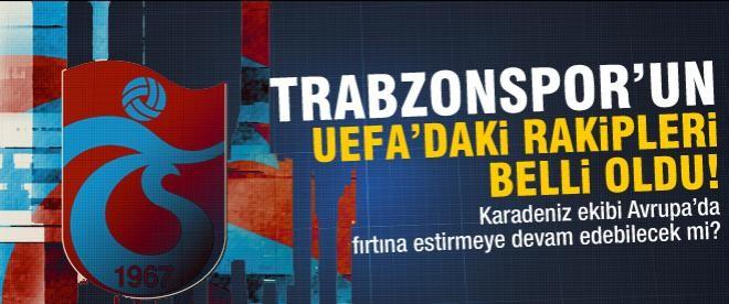 Trabzonspor, UEFA'daki rakipleri belli oldu