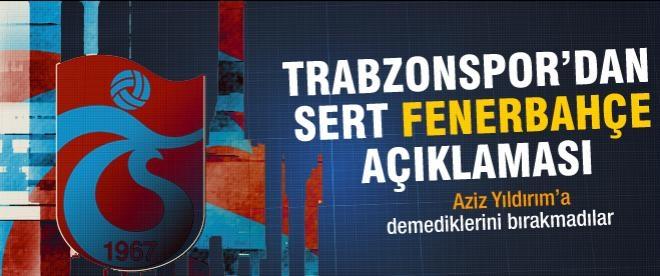 Trabzonspor'dan Fenerbahçe'ye sert cevap