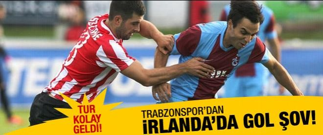 Trabzonspor İrlanda'da gol şov yaptı