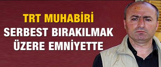 TRT muhabirinin tutukluluğunda gelişme