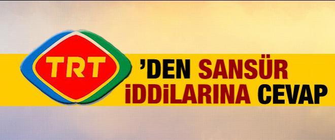 """TRT'den """"Sansür"""" iddialarına cevap"""