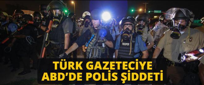 Türk gazeteciye ABD'de polis şiddeti