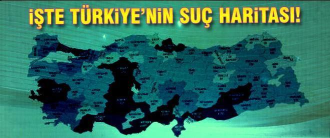 İşte Türkiye'nin suç haritası