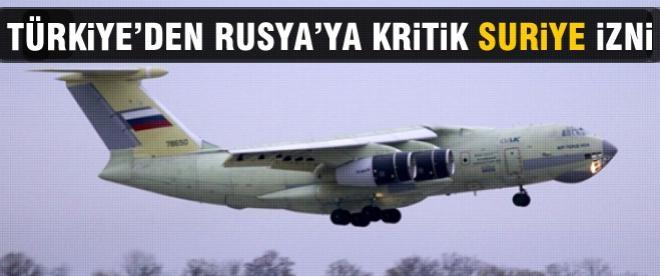 Türkiye'den Rusya'ya kritik Suriye izni