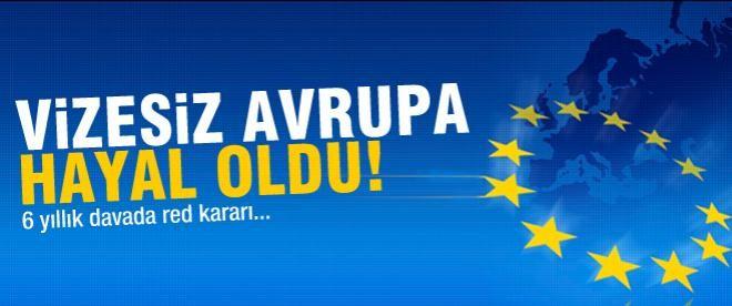 Türklere vizesiz Avrupa yok