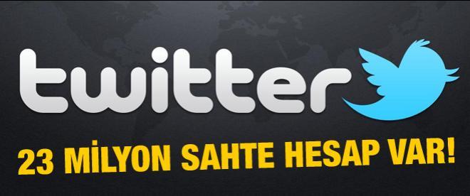 Twitter'da 23 milyon sahte hesap var