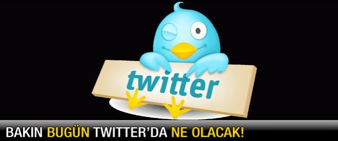 Twitter'da bugün ne olacak